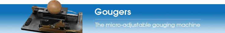 Westwind Gouger - The micro-adjustable gouging machine